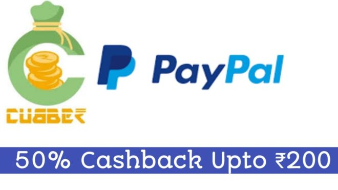 Cubber App - Get Rs.400 Recharge In Just Rs.200 Via Paypal Payment