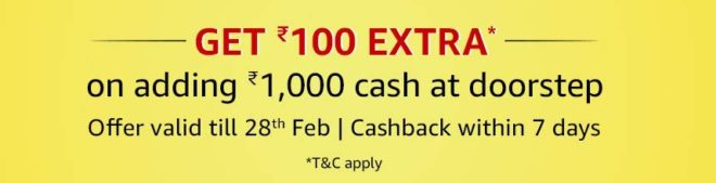 Amazon Pay - Adding Money Rs.1000 Via Doorstep Cash Load & Get Extra Rs.100 Cashback