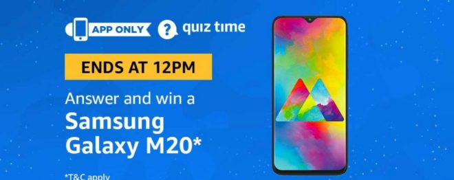 Amazon Quiz Time Daily - Today Amazon Quiz Answers Of Samsung Galaxy M20