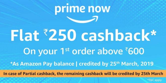 Amazon Prime Offer - Flst Rs.250 Cashback on Your First Order Above Rs.600