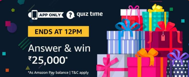 (Answer Added) Amazon Quiz Time Daily - Today Amazon Quiz Answers (22 March) & Win Rs.25000 Amazon Pay Balance